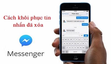 Cách Khôi Phục Tin Nhắn Đã Xóa Trên Messenger