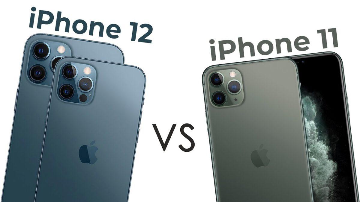 So sánh iPhone 11 và iPhone 12: Nơi thể hiện đẳng cấp
