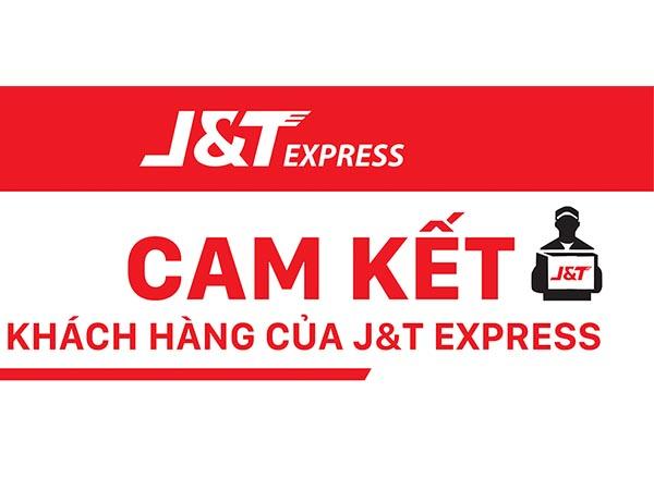J&T Express Vietnam cam kết hiệu quả