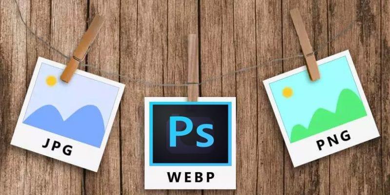 WebP là gì? Cách sử dụng WebP trong Photoshop CC 2021